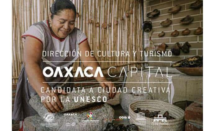 Oaxaca, candidata a Ciudad Creativa de la UNESCO por su gastronomía